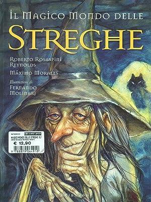 Il Magico Mondo delle Streghe: Reynolds - Morales