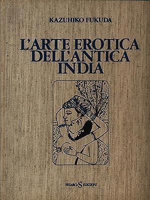 L'arte erotica dell'antica India: Kazahiko Fukuda