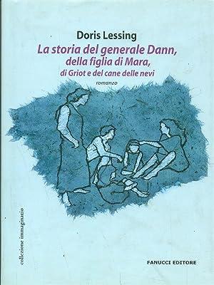 La storia del generale Dann della figlia: Lessing, Doris