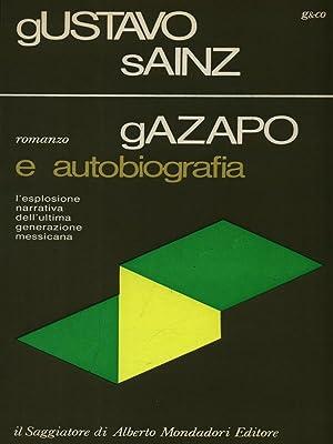 Gazapo e Autobiografia: Gustavo Sainz