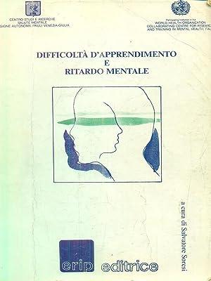 Difficolta' d'apprendimento e ritardo mentale: Salvatore Soresi