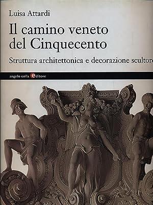 Il camino veneto del Cinquecento: Luisa Attardi