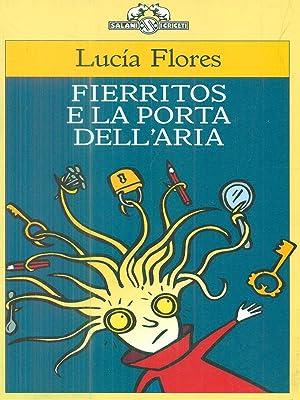 fierritos e la porta dell'aria: Lucia Flores
