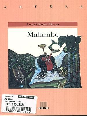 Malambo: Luc?a Char?n-Illescas
