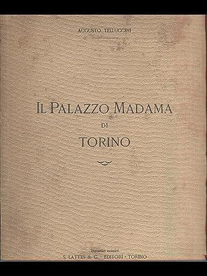 Il palazzo Madama di Torino: Augusto Telluccini