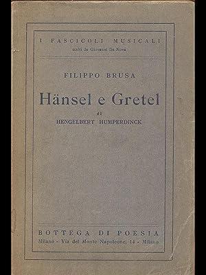 Hansel e Gretel: Hengelbert Humperdinck