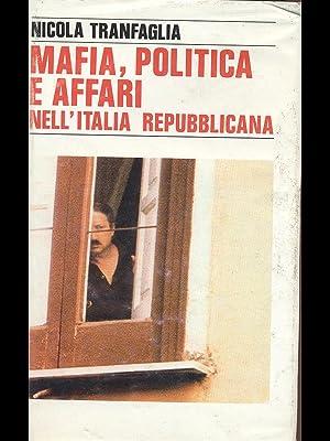 Mafia, politica e affari nell'eta' repubblicana: Nicola Tranfaglia