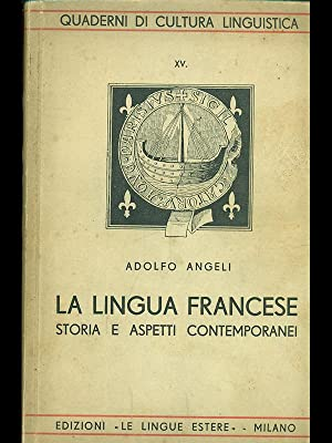 La lingua francese: Adolfo Angeli