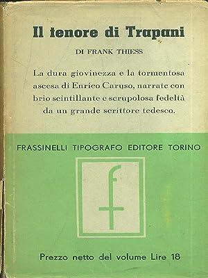 Il tenore di Trapani: Frank Thiess