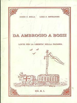Da Ambrogio a Bossi: Guido C. Bolla