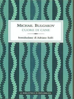Cuore di cane: Michail Bulgakov