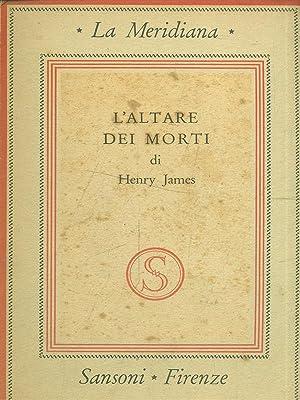 L'altare dei morti: Henry James