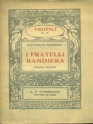 I fratelli Bandiera: Raffaello Barbiera