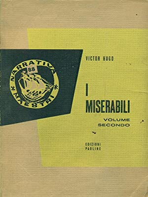 I miserabili volume secondo: Victor Hugo
