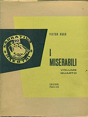 I miserabili volume quarto: Victor Hugo