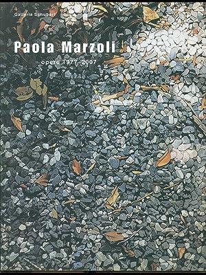 Paola Marzoli opere 1977-2007: Elena Pontiggia