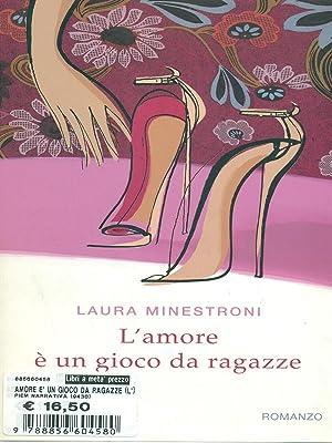 L'amore e' un gioco da ragazze: Laura Minestroni