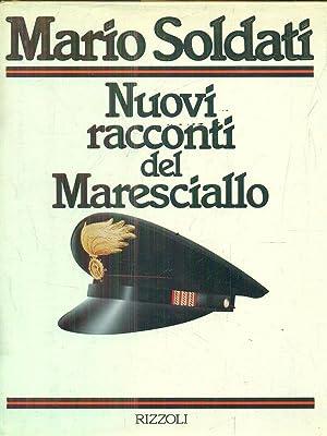 Nuovi racconti del Maresciallo.