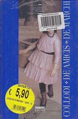 Pinocchio - Cuore - Demetrio Pianelli: Collodi - De