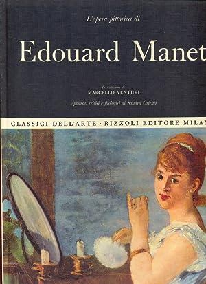 L'opera pittorica di Edouard Manet: aa.vv.