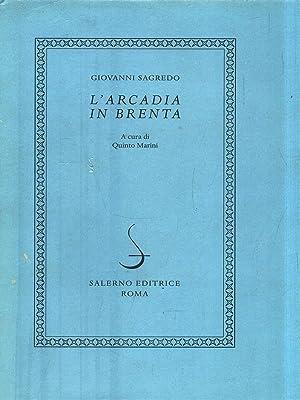 L'Arcadia in Brenta: Giovanni Sagredo a
