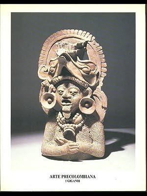 Arte precolombiana. I giganti: Francesca e Valeria