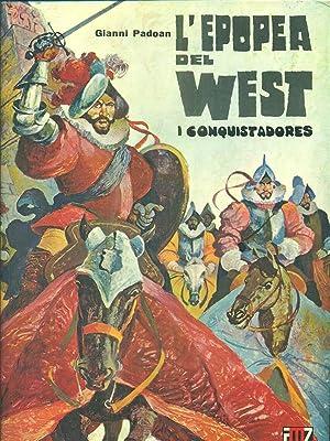 l'epopea del west i conquistadores: Gianni Padoan