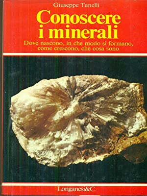 Conoscere i minerali e le rocce: aa.vv.
