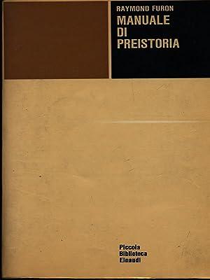 Manuale di preistoria: Raymond Furon