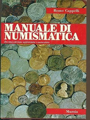 Manuale di numismatica: Remo Cappelli