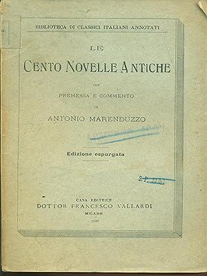 Le cento novelle antiche: Antonio Merenduzzo