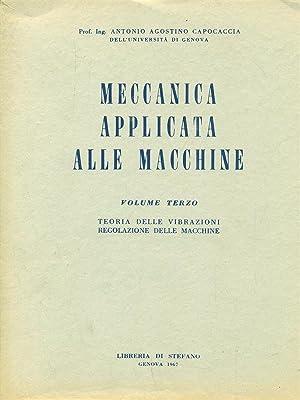 Meccanica applicata alle macchine vol 3: Antonio Agostino Capocaccia