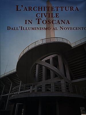 L'Architettura civile in Toscana dall'Illuminismo al Novecento: Amerigo Restucci
