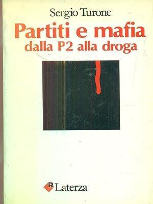 Partiti e mafia dalla p2 alla droga: Sergio Turone