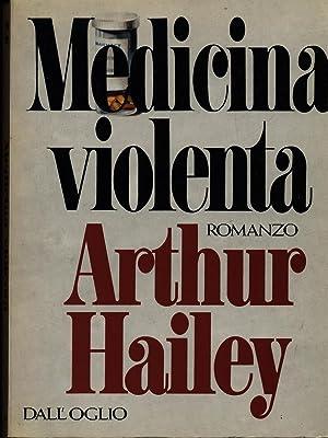 Medicina violenta: A. Hailey