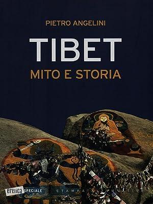Tibet mito e storia: Pietro Angelini