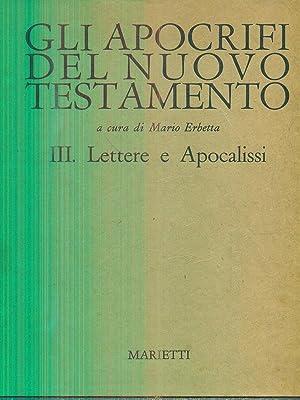 Gli apocrifi del nuovo testamento III: Mario Erbetta