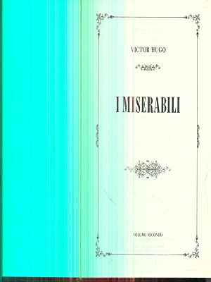 i miserabili vol secondo: Victor Hugo