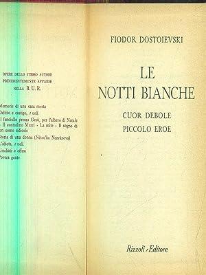 Le notti bianche: Fiodor Dostoievski