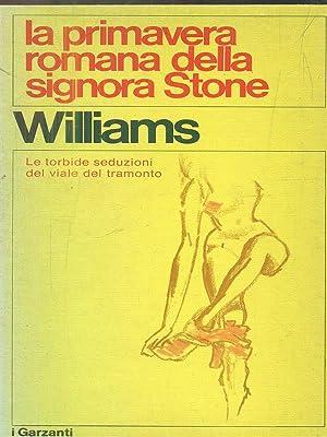La primavera romana della signora stone: Williams