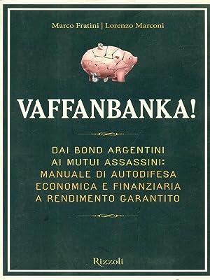 Vaffanbanka!: Marco Fratini -