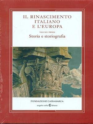 Il Rinascimento italiano e l'Europa vol.1 Storia: M. Fantoni