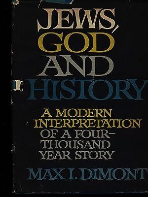 Jews god and history: Max I. Dimont