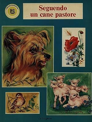 Seguendo un cane pastore: Luce Andre' Lagarde
