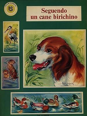Seguendo un cane birichino: Luce Andre' Lagarde