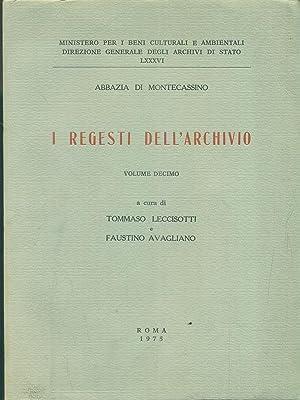 i regesti dell'archivio 10: Leccisotti - Avagliano