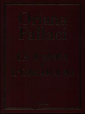 La rabbia e l'orgoglio: Oriana Fallaci