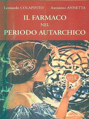 Il farmaco nel periodo autarchico: Colapinto - Annetta