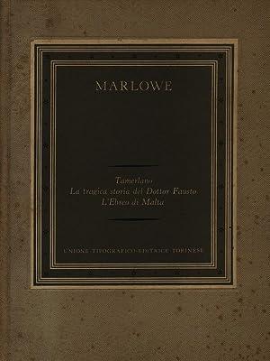 Tamerlano La tragica storia del Dottor Fausto: Marlowe, Christopher
