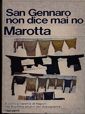San Gennaro non dice mai di no: Marotta, Giuseppe